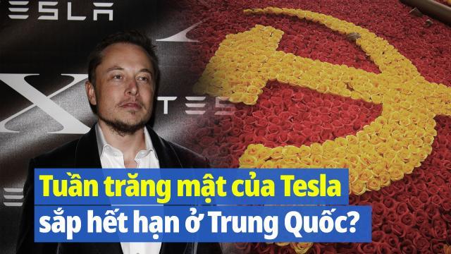 Tuần trăng mật của Hãng xe Tesla của tỷ phú Elon Musk ở TQ sắp hết hạn?