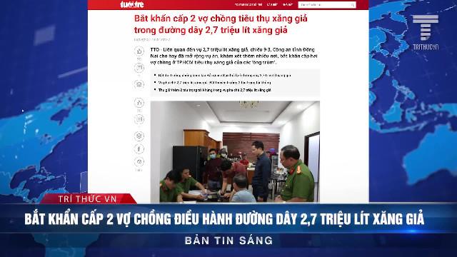 Tin sáng 10/3: Văn hóa xóa sổ: Cách mạng văn hóa kiểu Mỹ đã bắt đầu?; Người quay video '8 xác chết trong 5 phút' ở Vũ Há