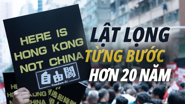 Cuộc lật lọng kéo dài hơn 20 năm. ĐCSTQ và Hồng Kông