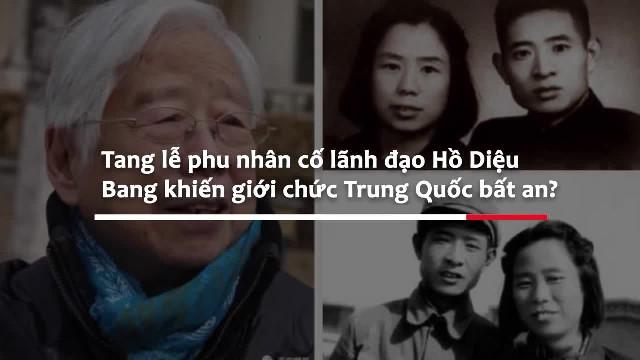 Tang lễ vợ ông Hồ Diệu Bang khiến giới chức Trung Quốc bất an