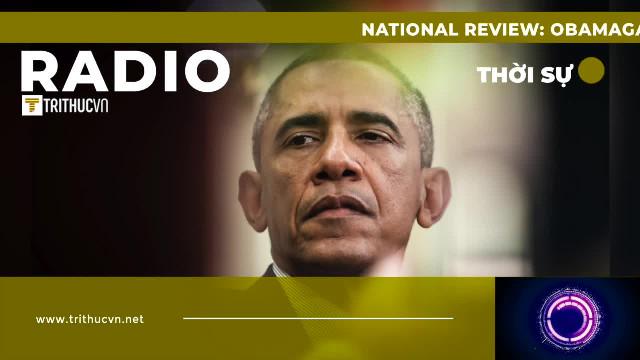 National Review: Obamagate đơn giản là một thuyết âm mưu