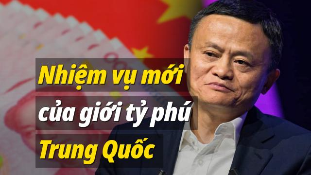 Nhiệm vụ mới của giới tỷ phú Trung Quốc