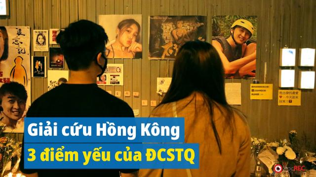 Giải cứu Hồng Kông bằng cách đánh vào 3 yếu điểm lớn nhất của ĐCSTQ