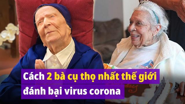 Bí quyết đánh bại virus corona của hai người sống thọ nhất thế giới