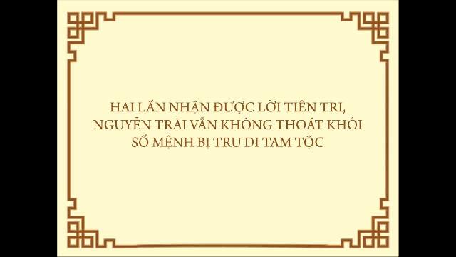 [RADIO] Hai lần nhận được lời tiên tri, Nguyễn Trãi vẫn không thoát khỏi số mệ
