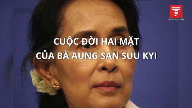 Cuộc đời hai mặt của bà Aung San Suu Kyi