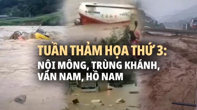 Tuần thảm họa thứ 3. Mưa lũ dọc sông Dương Tử. Hoàng Hà vào thời lũ định kỳ.