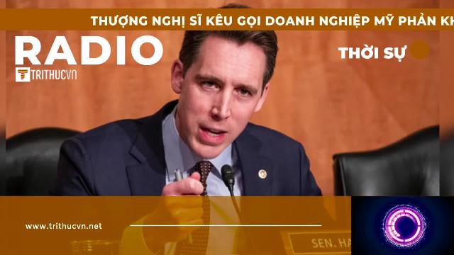 Thượng nghị sĩ kêu gọi doanh nghiệp Mỹ phản kháng TQ về vấn đề Hồng Kông