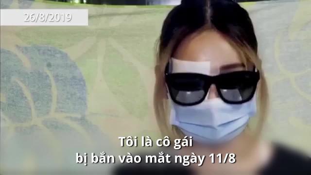 Cô gái Hồng Kông bị bắn vào mắt lên tiếng