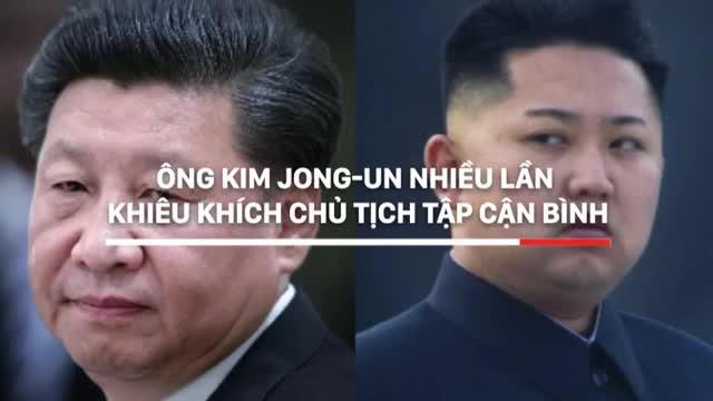 Ông Kim Jong-un nhiều lần khiêu khích Chủ tịch Tập Cận Bình