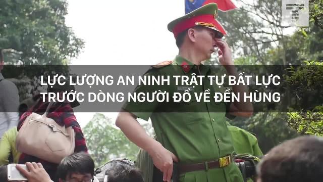 Lực lượng an ninh trật tự bất lực trước dòng người đổ về đền Hùng