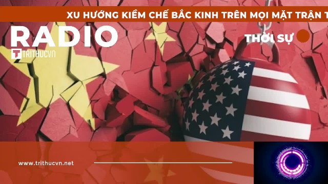 Xu hướng kiềm chế Bắc Kinh trên mọi mặt trận trong báo cáo của Mỹ