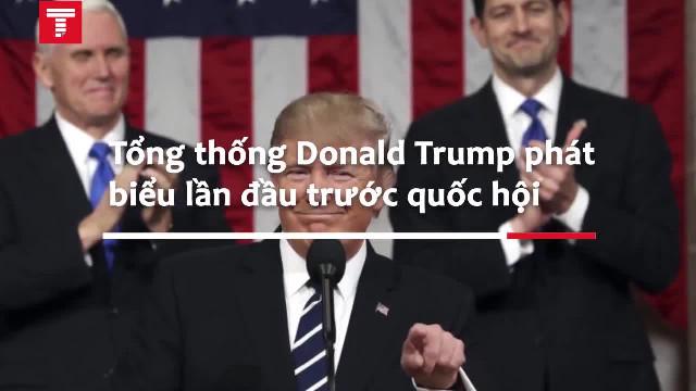 Tổng thống Donald Trump lần đầu phát biểu trước Quốc hội