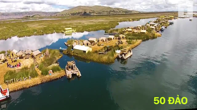 Những hòn đảo nổi độc đáo ở Peru