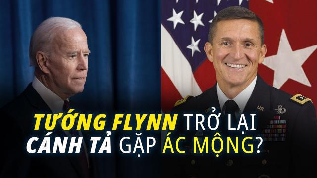 Tướng Flynn trở lại có thể là ác mộng của phe cánh tả gian lận