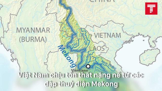 Việt Nam đang chịu tổn thất nặng nề từ các đập thuỷ điện Mekong