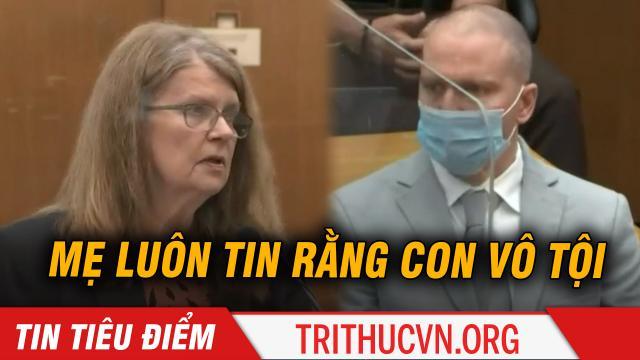 """Mẹ Derek Chauvin lên tiếng tại phiên tòa: """"Mẹ luôn tin vào sự vô tội của con..."""""""