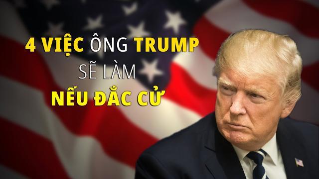Tiến sĩ Tạ Điền 4 việc ông Trump sẽ làm nếu tái đắc cử