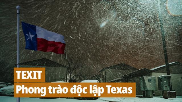 Hồng Bác Học: Phong trào độc lập ở Texas