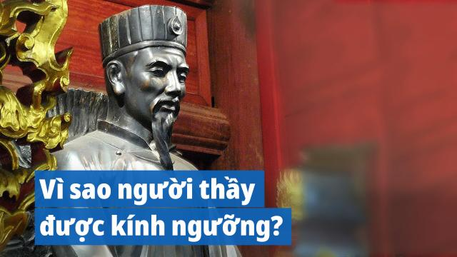 Vì sao người thầy được kính ngưỡng trong văn hóa truyền thống?