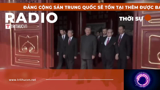 Đảng Cộng sản Trung Quốc sẽ tồn tại thêm được bao lâu?