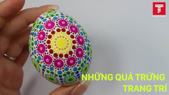 Những cách đơn giản để biến quả trứng thành tác phẩm nghệ thuật