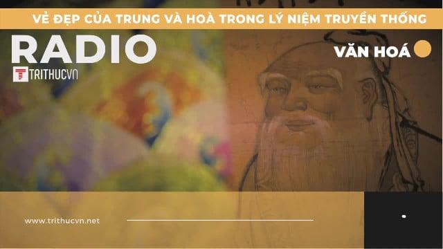 Vẻ đẹp của Trung và Hòa trong lý niệm truyền thống