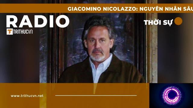 Giacomino Nicolazzo: Nguyên nhân sâu xa gây ra thảm họa COVID-19 tại Ý