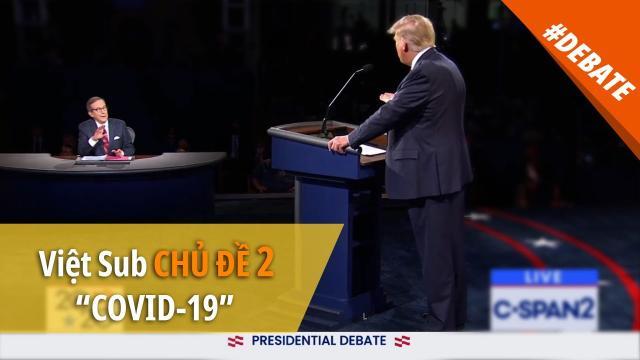 """Tranh biện TT Mỹ 2020 [VIỆT SUB]  Chủ đề 2 """"COVID-19"""""""
