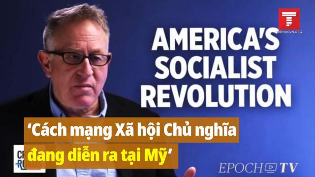 Trevor Loudon: Cách mạng Xã hội Chủ nghĩa đang diễn ra tại Mỹ