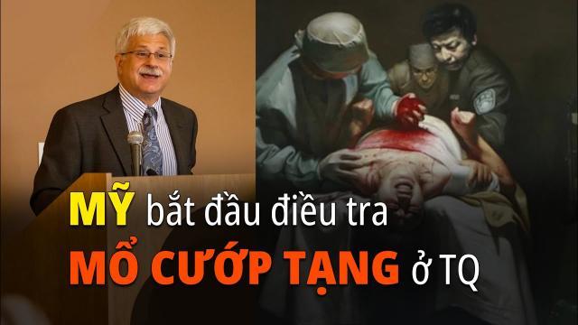 Hoa Kỳ bắt đầu điều tra về nạn mổ cướp nội tạng ở Trung Quốc