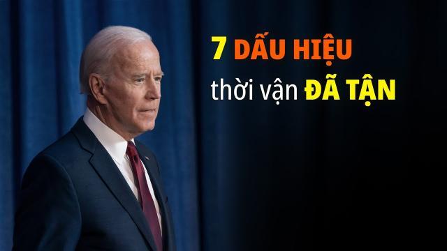 Blog 7 dấu hiệu cho thấy thời vận của ông Biden đã tận  Trí Thức VN