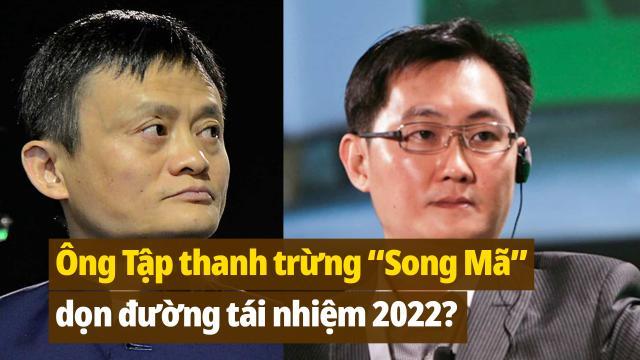 """Ông Tập Cận Bình thanh trừng """"song Mã"""": Dọn đường tái nhiệm năm 2022?"""