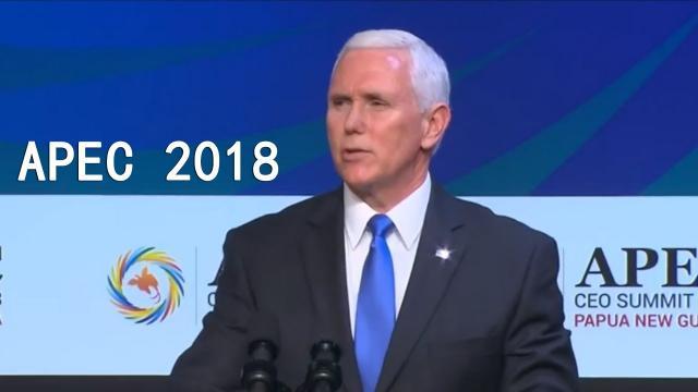 Phó Tổng thống Mỹ Mike Pence 'luận tội' Trung Quốc tại APEC 2018