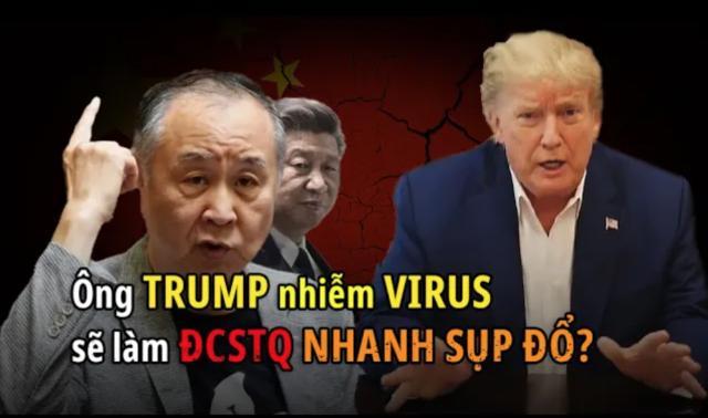 Ông Trump nhiễm virus có thể sẽ đẩy nhanh tốc độ tiêu diệt ĐCSTQ